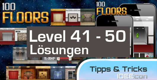 100 Floors Lösungen Level 41 bis 55